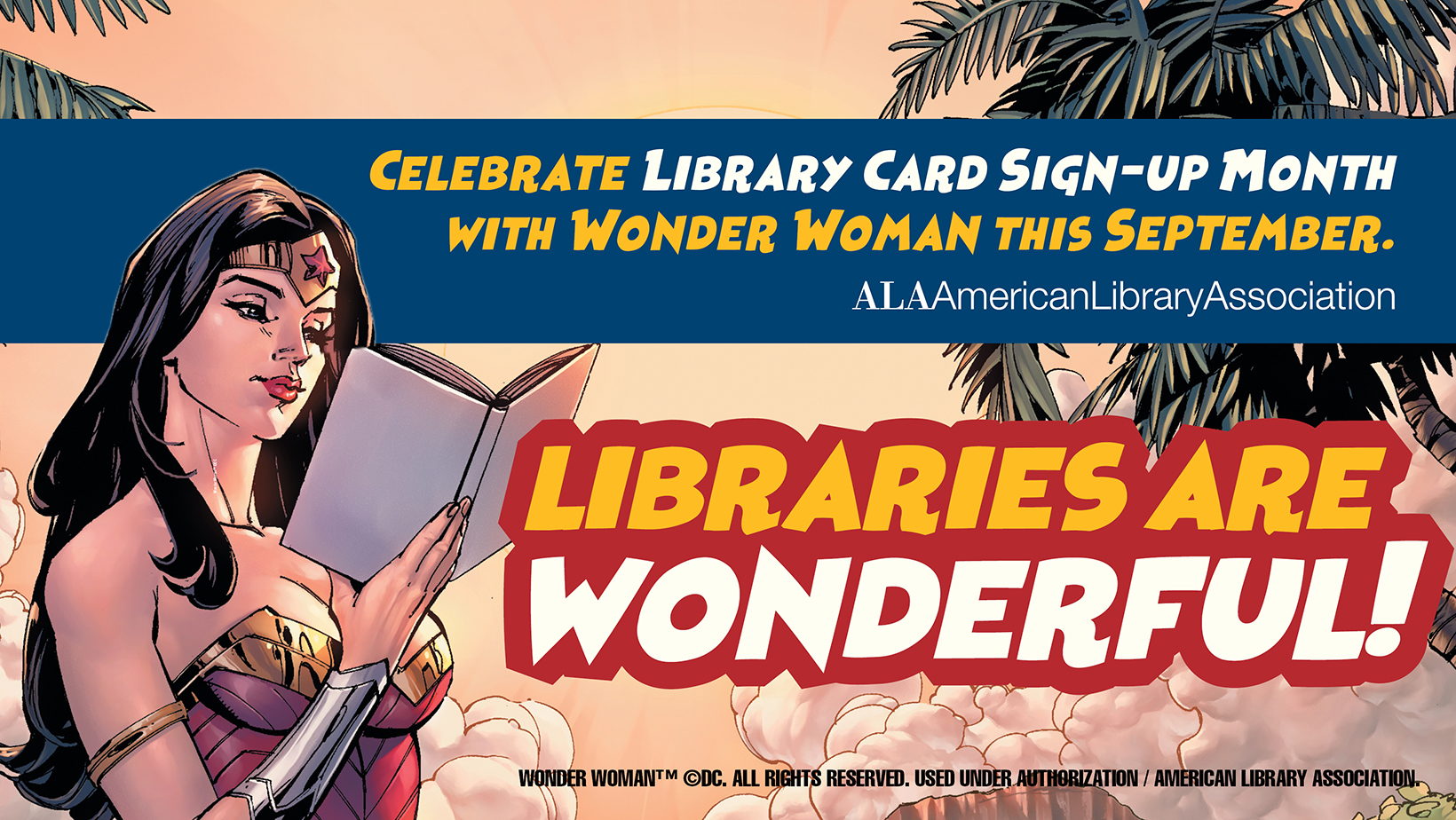 Celebrate Library Card Month with Wonder Woman!