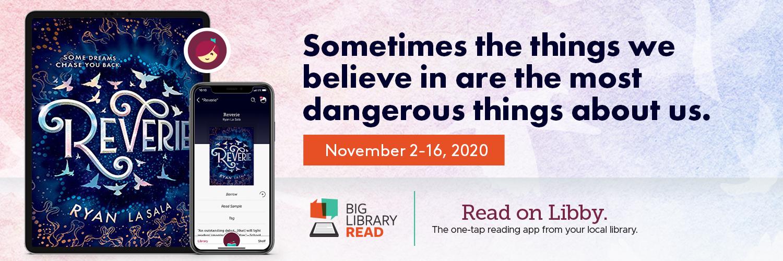 The Big Read Nov 2-16: Reverie