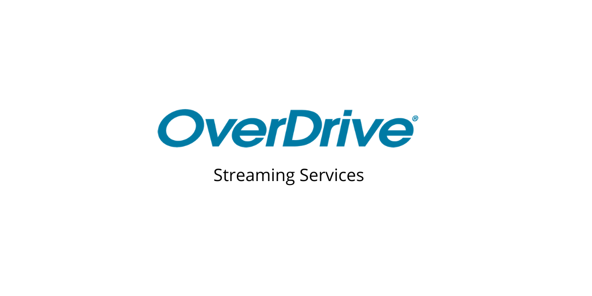 OverDrive Streaming Services